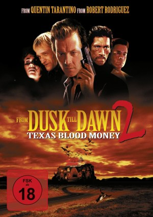 From Dusk till Dawn 2 – Texas blood money