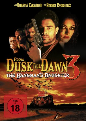 From Dusk till Dawn 3 – The Hangman's Daughter