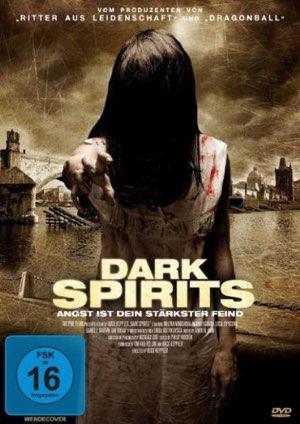 Dark Spirits – Angst ist dein stärkster Feind