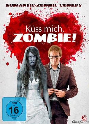 Küss mich, Zombie