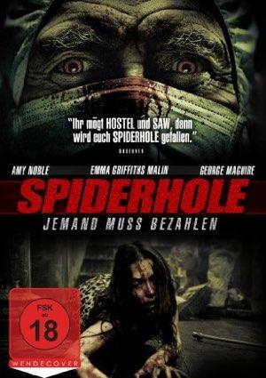 Spiderhole – Jemand muss bezahlen