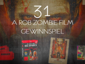 "Gewinnspiel zu ""31 – A Rob Zombie Film"""