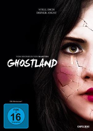 Ghostland – Stell dich deiner Angst