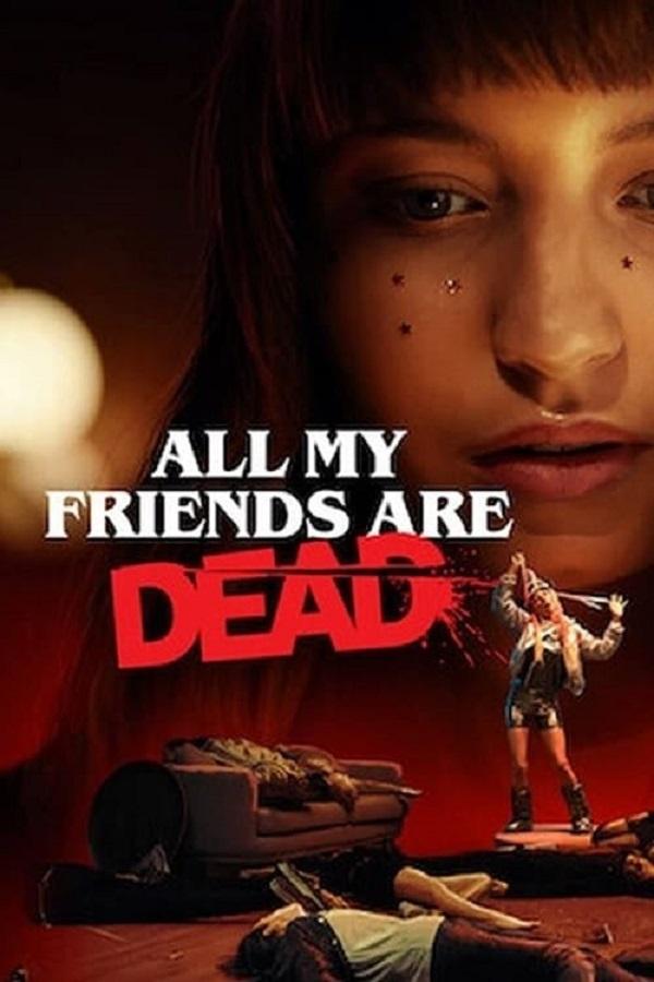 Meine Freunde sind alle tot